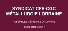 Invitation des adhérents CFE-CGC Métallurgie Lorraine à l'Assemblée Générale 2014